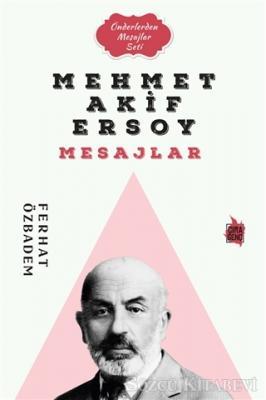 Mehmet Akif Ersoy Mesajlar