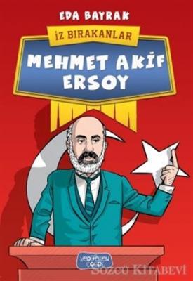 Eda Bayrak - Mehmet Akif Ersoy | Sözcü Kitabevi