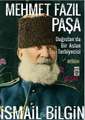 İsmail Bilgin - Mehmet Fazıl Paşa | Sözcü Kitabevi