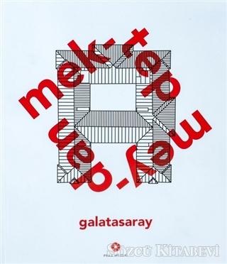 Mektep Meydan Galatasaray