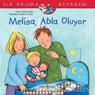 Melisa Abla Oluyor - İlk Okuma Kitabım