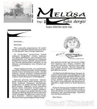 Meluşa Öykü Dergisi Sayı 2 Nisan - Mayıs - Haziran 2018