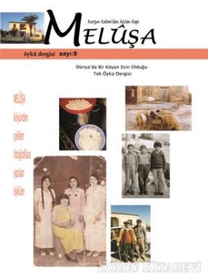 Kolektif - Meluşa Öykü Dergisi Sayı: 8 Ekim - Kasım - Aralık Sayısı 2019 | Sözcü Kitabevi