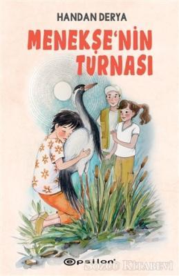 Handan Derya - Menekşe'nin Turnası | Sözcü Kitabevi