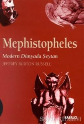 Mephistopheles Modern Dünyada Şeytan