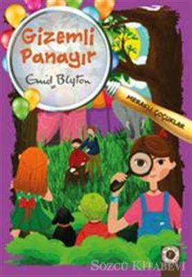 Enid Blyton - Meraklı Çocuklar - Gizemli Panayır | Sözcü Kitabevi