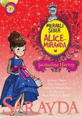 Meraklı Şeker Alice Miranda Sarayda