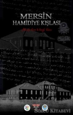 Mersin Hamidiye Kışlası