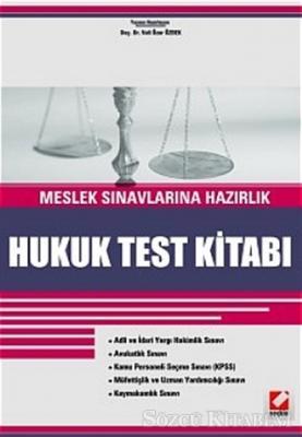 Meslek Sınavlarına Hazırlık Hukuk Test Kitabı