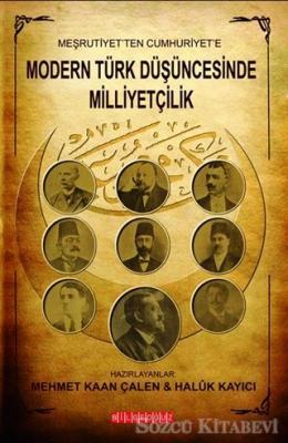 Meşrutiyet'ten Cumhuriyet'e Modern Türk Düşüncesinde Milliyetçilik