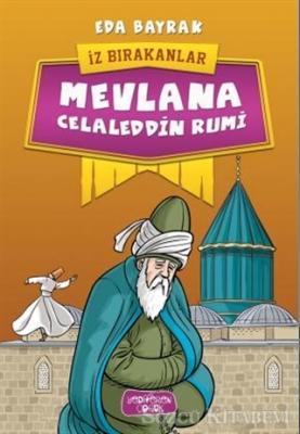 Eda Bayrak - Mevlana Celaleddin Rumi | Sözcü Kitabevi