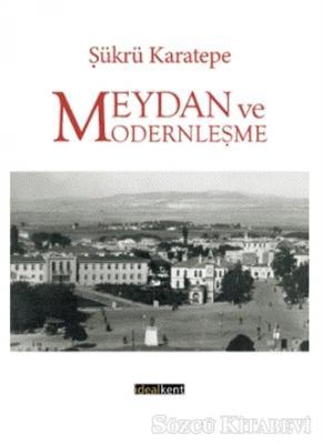 Meydan ve Modernleşme