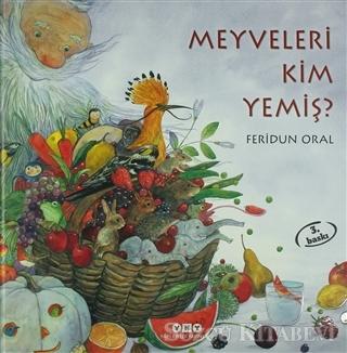 Meyveleri Kim Yemiş?