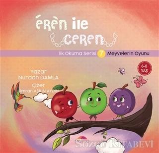 Meyvelerin Oyunu - Eren İle Ceren İlk Okuma Serisi 7