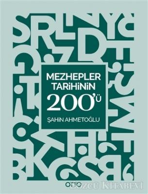 Mezhepler Tarihinin 200'ü