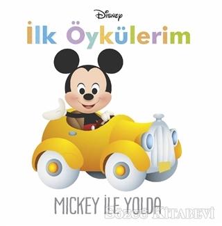 Mickey ile Yolda - İlk Öykülerim