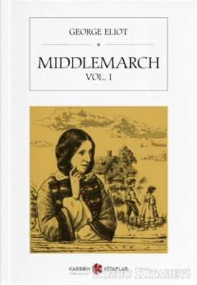 Middlemarch Vol. 1