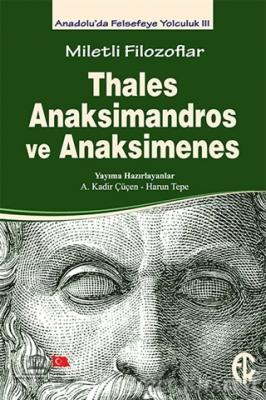 Kolektif - Miletli Filozoflar: Thales, Anaksimandros ve Anaksimenes | Sözcü Kitabevi