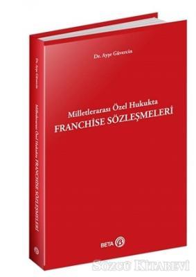 Milletlerarası Özel Hukukta Franchise Sözleşmeleri