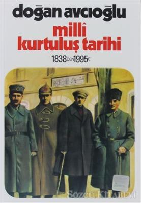 Milli Kurtuluş Tarihi 1838'den 1995'e 2. Kitap