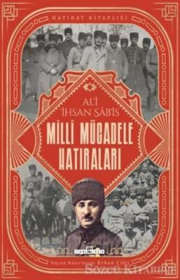 Ali İhsan Sabis - Milli Mücadele Hatıraları | Sözcü Kitabevi