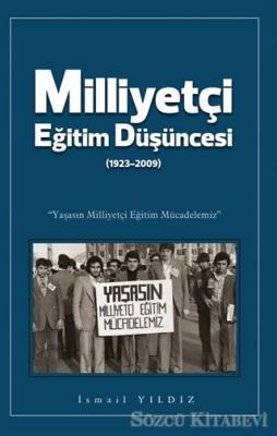 Milliyetçi Eğitim Düşüncesi (1923-2009)