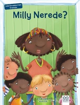 Milly Nerede?