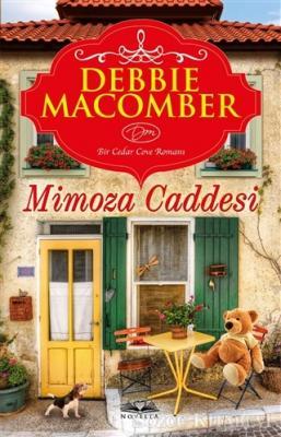 Debbie Macomber - Mimoza Caddesi   Sözcü Kitabevi