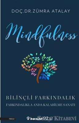 Zümra Atalay - Mindfulness Bilinçli Farkındalık | Sözcü Kitabevi