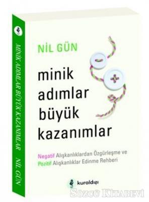 Nil Gün - Minik Adımlar Büyük Kazanımlar | Sözcü Kitabevi