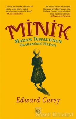 Minik - Madam Tussaud'nun Olağanüstü Hayatı