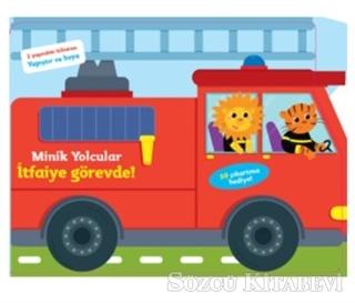 Minik Yolcular - İtfaiye Görevde!