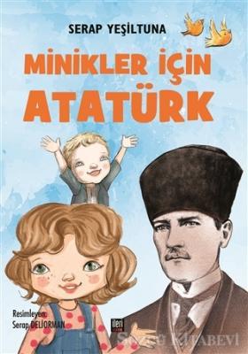 Serap Yeşiltuna - Minikler İçin Atatürk | Sözcü Kitabevi