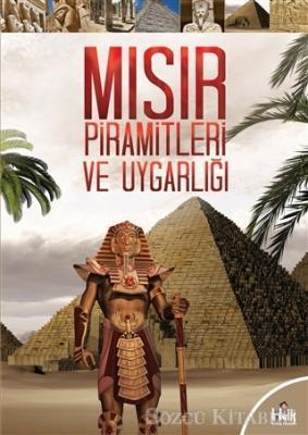 Kolektif - Mısır Piramitleri ve Uygarlığı | Sözcü Kitabevi