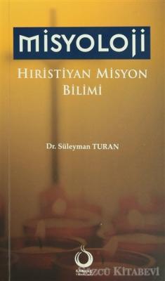 Misyoloji Hıristiyan Misyon Bilimi