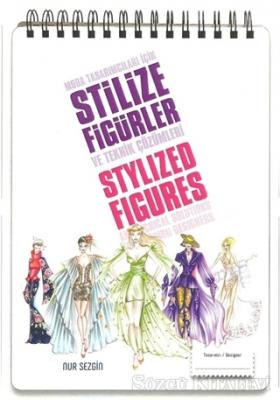 Moda Tasarımcıları İçin Stilize Figürler ve Teknik Çözümleri