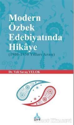 Modern Özbek Edebiyatında Hikaye (1900-1930 Yılları Arası)