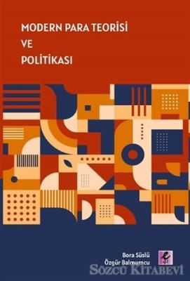Modern Para Teorisi ve Politikası