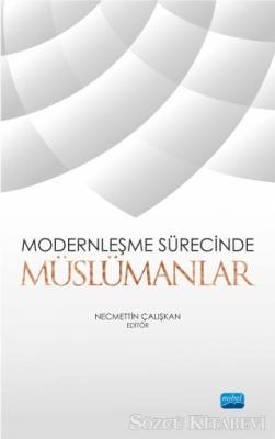 Modernleşme Sürecinde Müslümanlar