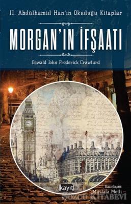 Morgan'ın İfşaatı