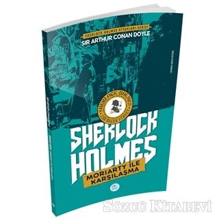Sir Arthur Conan Doyle - Moriarty ile Karşılaşma - Sherlock Holmes   Sözcü Kitabevi