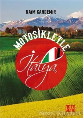 Naim Kandemir - Motosikletle İtalya | Sözcü Kitabevi
