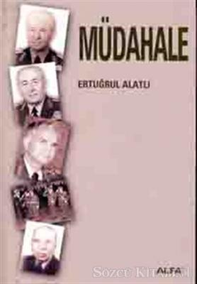 Müdahale 12 Mart 1971 - 12 Eylül 1980 (Yorumsuz)