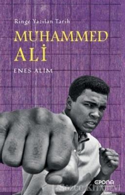 Muhammed Ali: Ringe Yazılan Tarih
