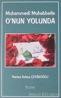 Muhammedi Muhabbetle O'nun Yolunda