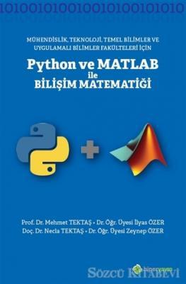 Mühendislik Teknoloji Temel Bilimler ve Uygulamalı Bilimler Fakülteleri İçinPython ve Matlab ile Bilişi Matematiği