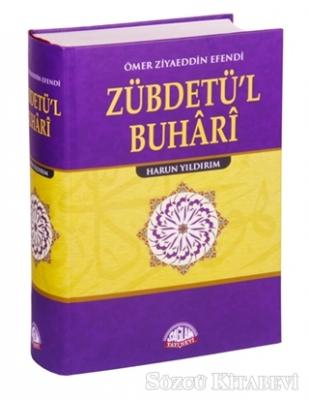 Zübdetü'l Buhari Tercümesi