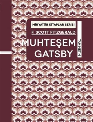 Muhteşem Gatsby - Minyatür Kitaplar Serisi (Ciltli)