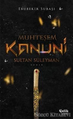 Muhteşem Kanuni Sultan Süleyman