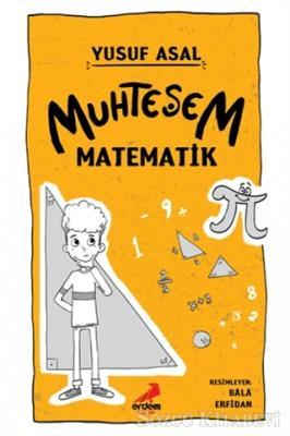 Yusuf Asal - Muhteşem Matematik | Sözcü Kitabevi